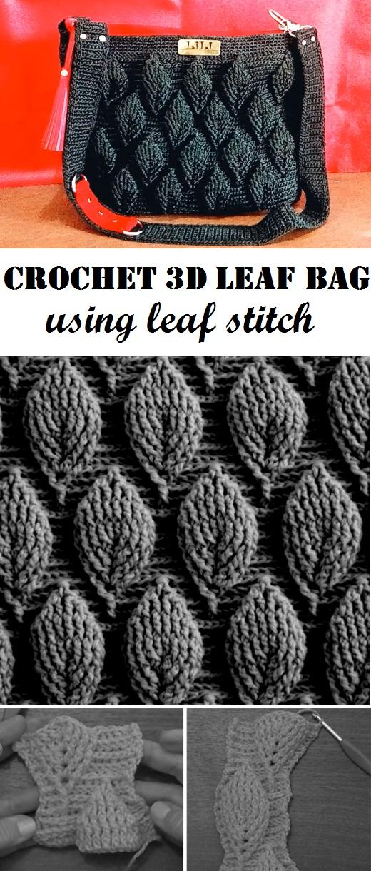 Crochet 3d Bag Tutorial Using Leaf Stitch Design Peak